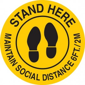 Floor Sign: Stand Here Maintain Social Distance 6 Feet